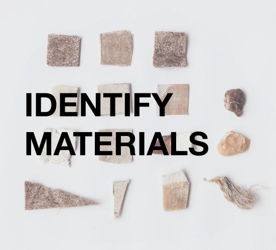 IDENTIFY MATERIALS