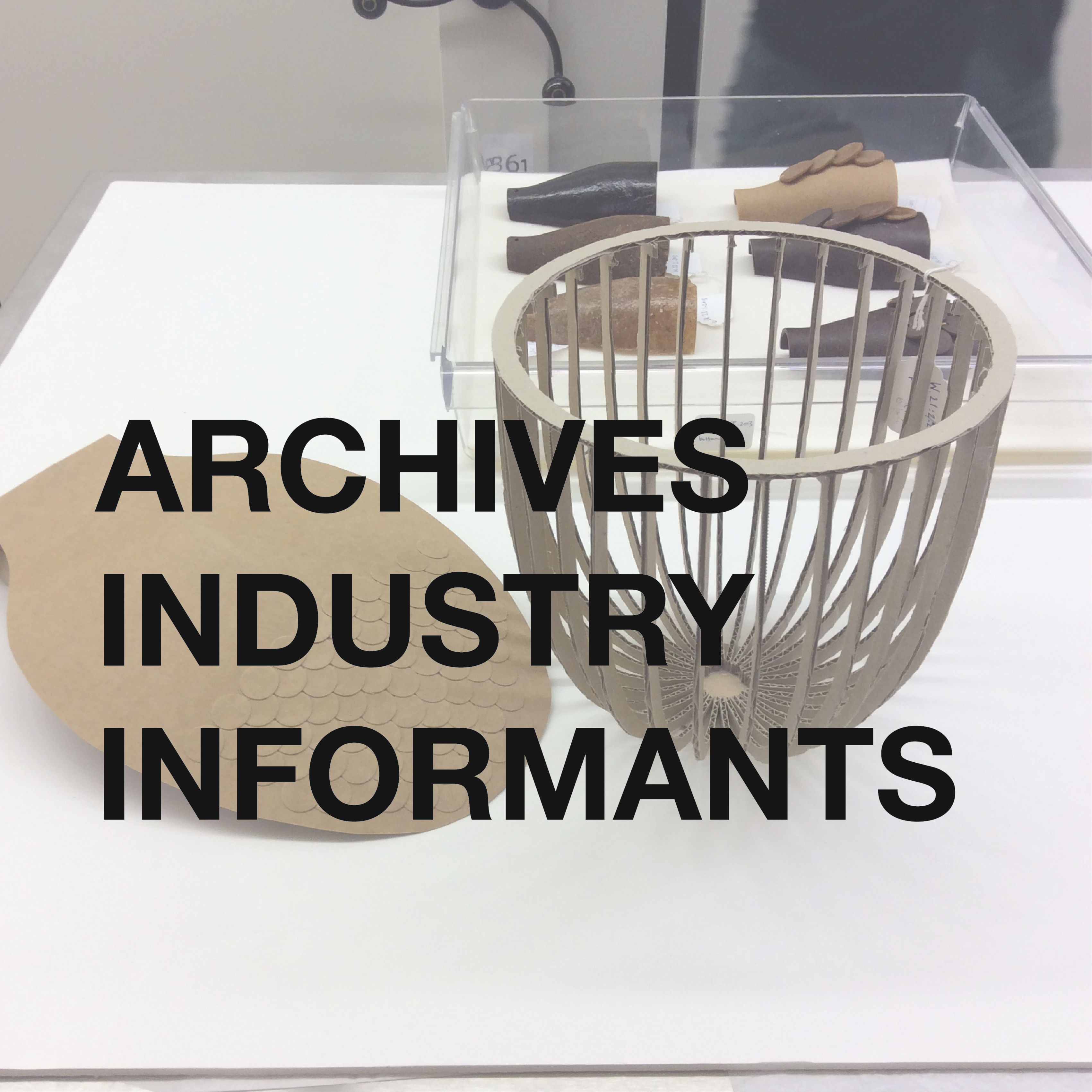 ARCHIVES AND INDUSTRY INFORMANTS